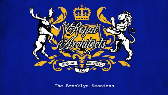 REVERB_REVIEWS: The Royal Architects 'The Brooklyn Sessions'
