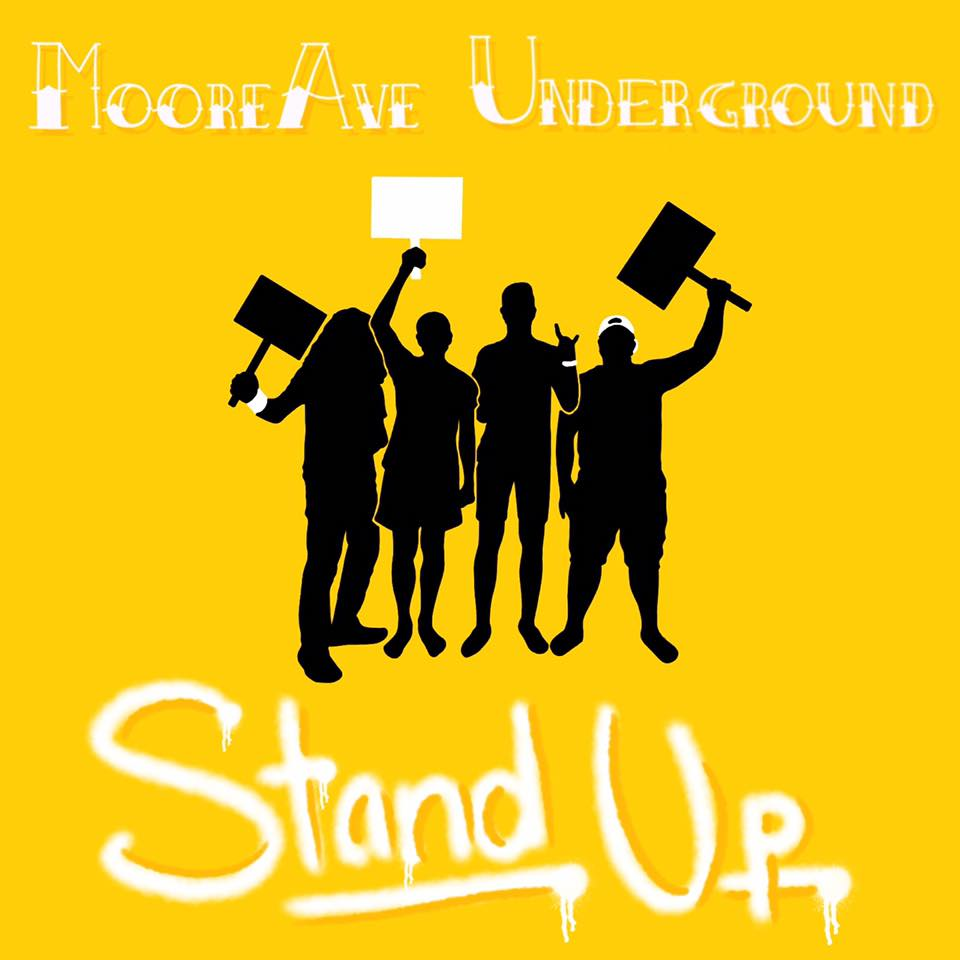 Moore Ave Underground new single makes you want to stand up for what you believe in